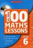 All New 100 Maths Lessons Year 6