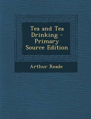 Tea and Tea Drinking