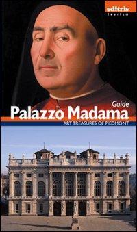 Guida palazzo Madama. Ediz. inglese