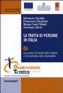 La tratta di persone in Italia. Vol. 2: Le norme di tutela delle vittime e di contrasto alla criminalità organizzata.
