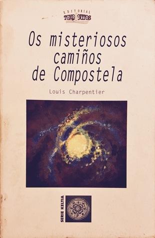 Os misteriosos camiños de Compostela