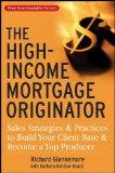 The High-Income Mortgage Originator