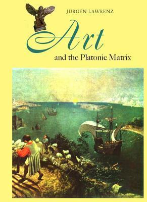 Art and the Platonic Matrix