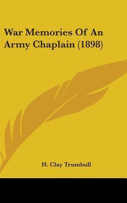 War Memories of an Army Chaplain (1898)