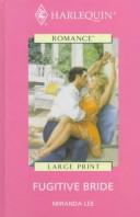 Fugitive Bride, Large Print Edition