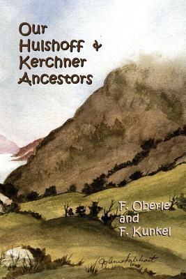 Our Hulshoff & Kerchner Ancestors