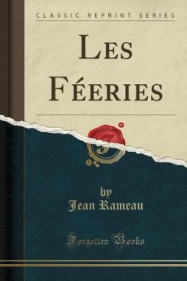 Les Féeries (Classic Reprint)