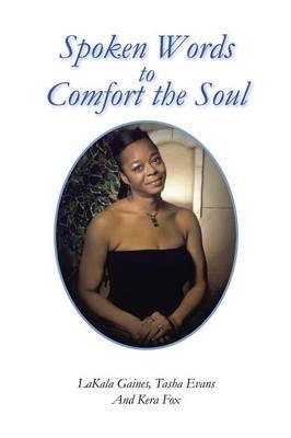 Spoken Words to Comfort the Soul