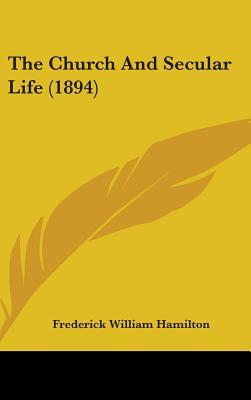 The Church and Secular Life (1894)