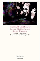 Canone Deleuze: la storia della filosofia come divenire del pensiero