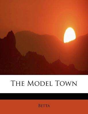 The Model Town