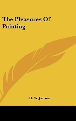 The Pleasures of Painting