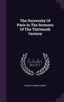 The University of Paris in the Sermons of the Thirteenth Century