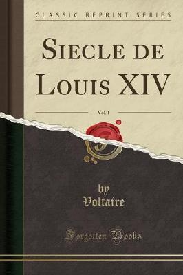 Siecle de Louis XIV,...
