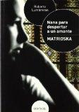 Nana para despertar a un amante - Matrioska