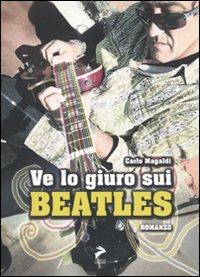 Ve lo giuro sui Beatles