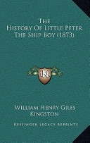 The History of Little Peter the Ship Boy