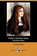 Patty's Summer Days (Illustrated Edition) (Dodo Press)