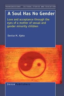 A Soul Has No Gender