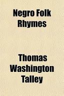 Negro Folk Rhymes