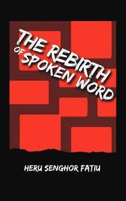 The Rebirth of Spoken Word