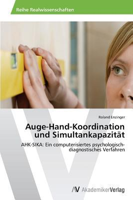 Auge-Hand-Koordination und Simultankapazität