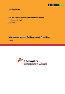 Managing across Cultures and Frontiers