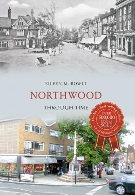 Northwood Through Time