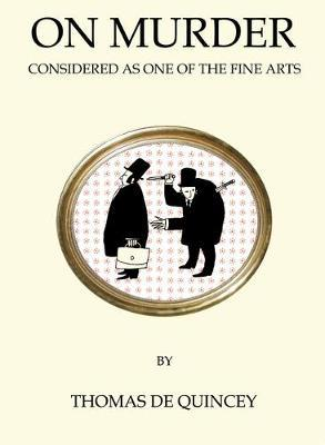 On Murder Considered As One of the Fine Arts