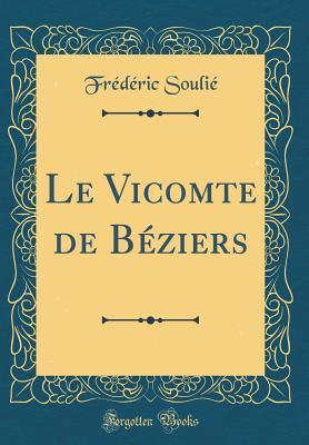 Le Vicomte de Bézie...