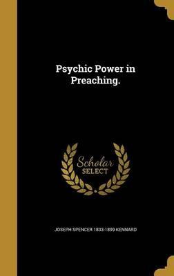 PSYCHIC POWER IN PREACHING