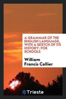 A Grammar of the Eng...