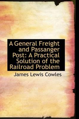 A General Freight and Passanger Post