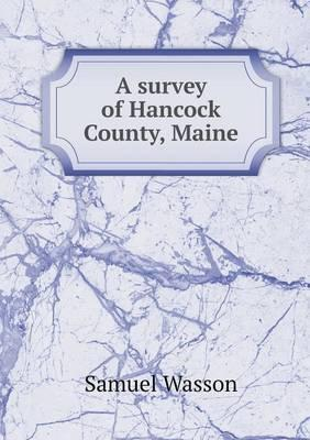 A Survey of Hancock County, Maine