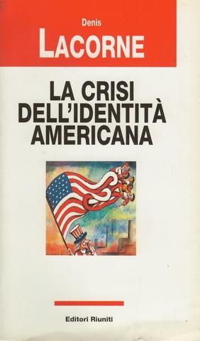 La crisi dell'identità americana