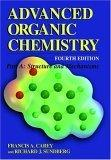 Advanced Organic Chemistry: Structure and Mechanisms Pt. A
