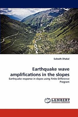 Earthquake wave amplifications in the slopes