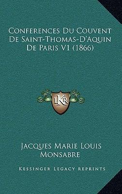 Conferences Du Couvent de Saint-Thomas-D'Aquin de Paris V1 (1866)