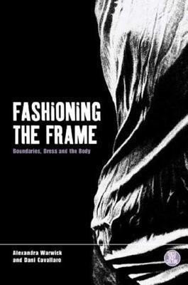 Fashioning the Frame