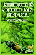 Interdiction in Southern Laos, 1960-1968