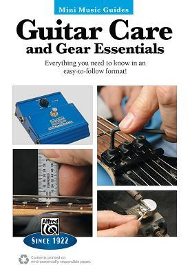 Guitar Care and Gear Essentials