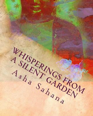 Whisperings from a Silent Garden