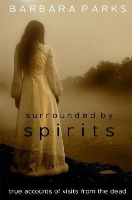 Surrounded by Spirits