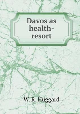 Davos as Health-Resort