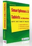 Ratgeber Smartphones and Tablets in Unternehmen