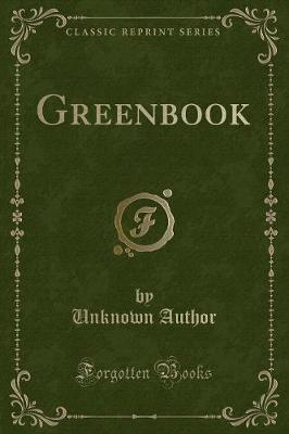 Greenbook (Classic Reprint)