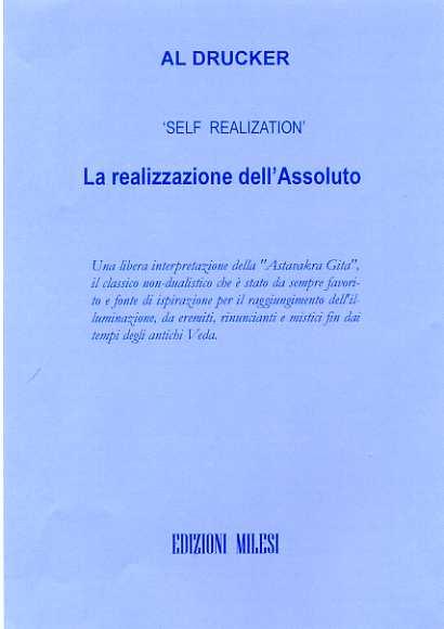 Self realization. La conoscenza dell'assoluto
