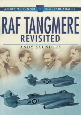 Raf Tangmere Revisited