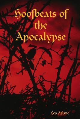 Hoofbeats of the Apocalypse