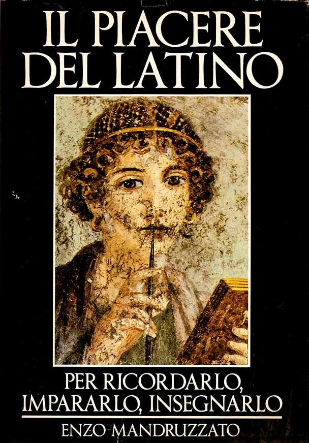 Il piacere del latino